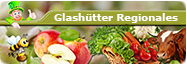 Regionale Produkte aus Glashütte und dem Osterzgebirge